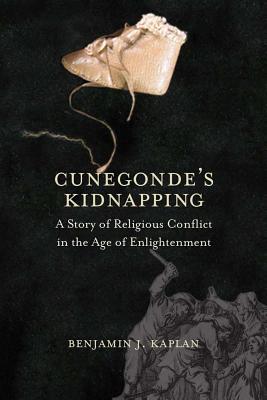 Cunegonde's Kidnapping By Kaplan, Benjamin J.