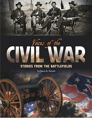 Voices of the Civil War By Nemeth, Jason D.